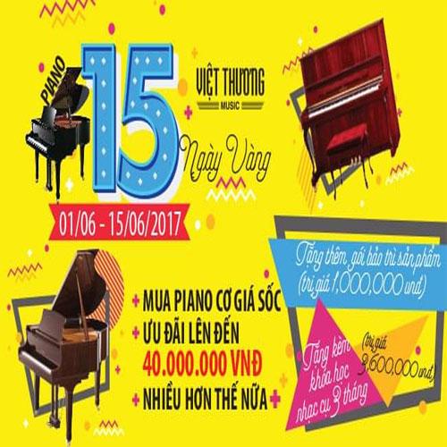 15 ngày vàng Piano – Giảm Giá Cực Sốc – Giảm đến 40 triệu