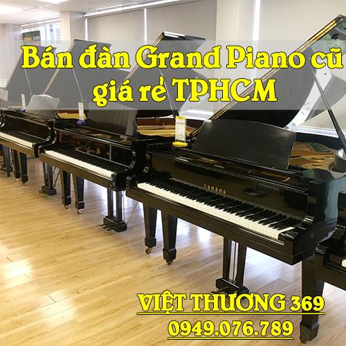 Bán đàn Grand Piano cũ giá rẻ TPHCM