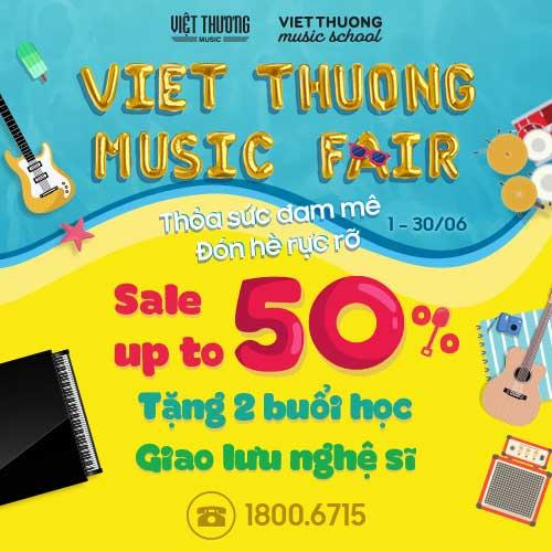Việt Thương Music Fair 2019 - Giảm Giá Cực Sốc
