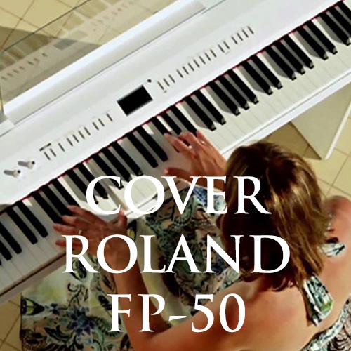 Tổng hợp clip cover trên piano điện Roland FP-50