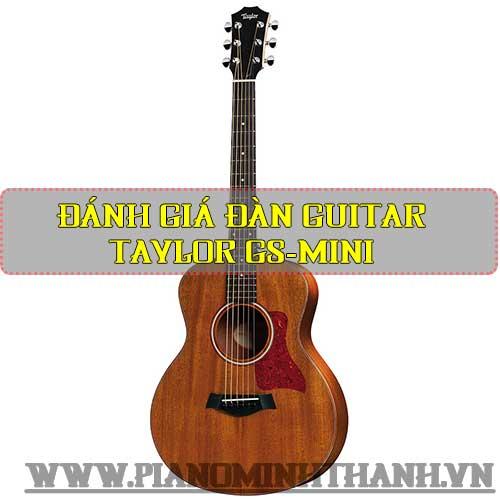 Đánh giá đàn Guitar Taylor GS-Mini