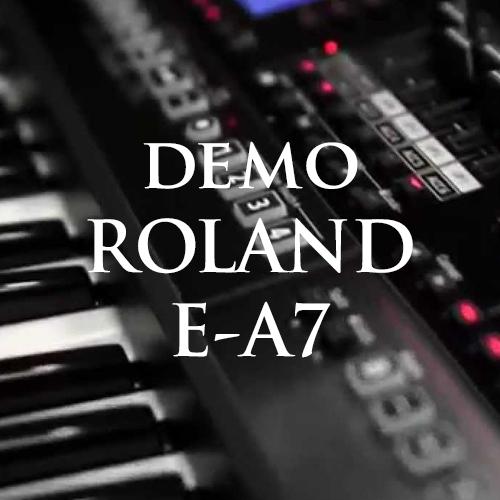 Một số clip demo đàn organ Roland E-A7