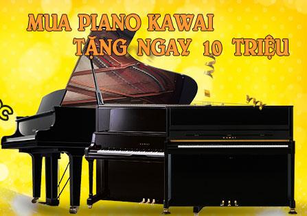 Mua đàn piano Kawai TẶNG ngay 10 triệu