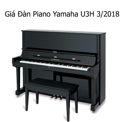 Bảng giá đàn piano Yamaha U3H tháng 3/2018
