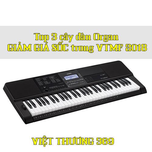 Top 3 cây đàn Organ GIẢM GIÁ SỐC trong VTMF 2018