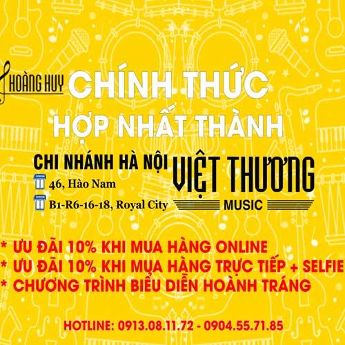 Thông Báo: Việt Thương Music khai trương chi nhánh mới tạ Hà Nội